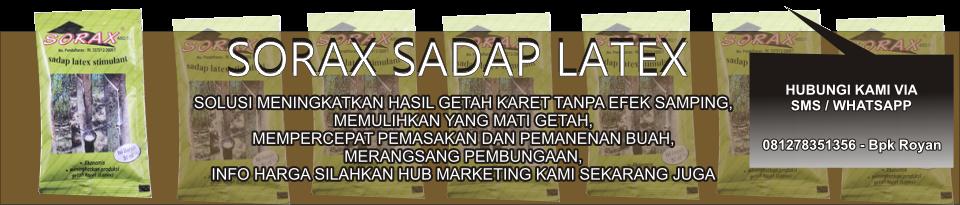 Agen Sorax Sadap Latex – Sorax Sachet – Agen Sorax - Jual Sorax Perangsang Getah Karet Harga Murah